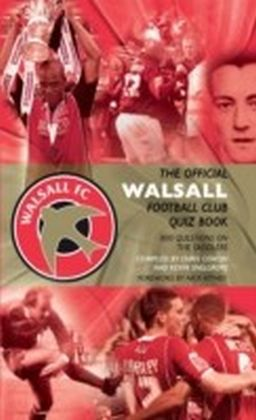 Official Walsall Football Club Quiz Book