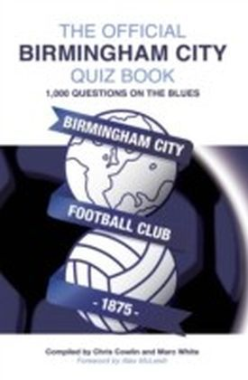 Official Birmingham City Quiz Book