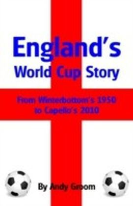 England's World Cup Story