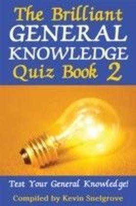 Brilliant General Knowledge Quiz Book 2