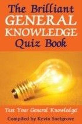 Brilliant General Knowledge Quiz Book
