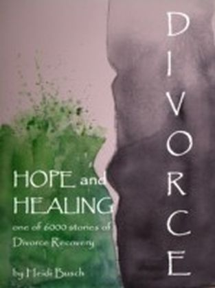 Divorce, Hope and Healing