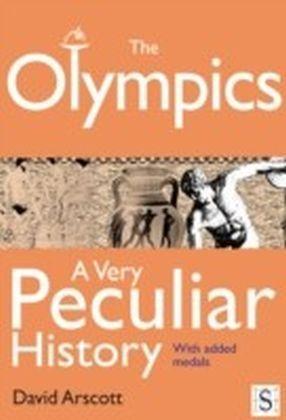 Olympics, A Very Peculiar History