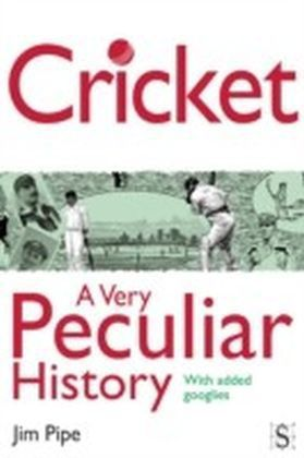 Cricket, A Very Peculiar History