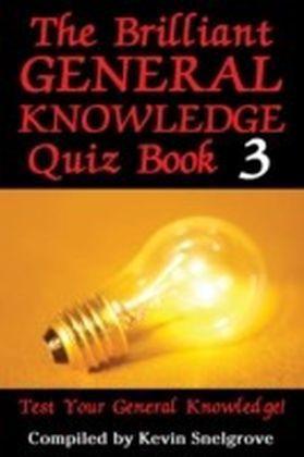 Brilliant General Knowledge Quiz Book 3
