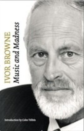 Ivor Browne, the the Psychiatrist: Music and Madness