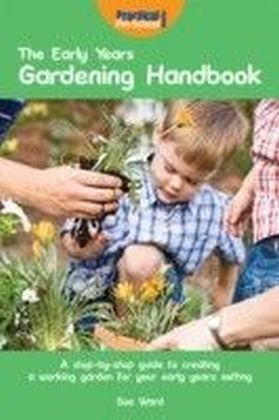 Early Years Gardening Handbook