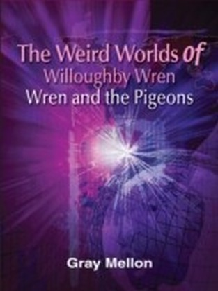 Weird Worlds of Willoughby Wren