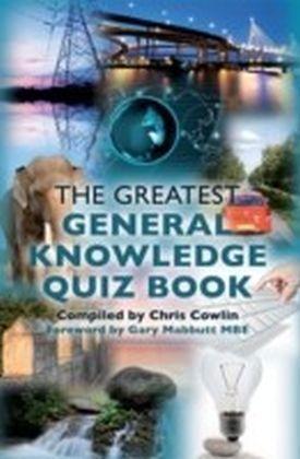 Greatest General Knowledge Quiz Book
