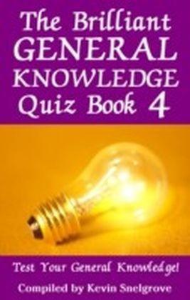 Brilliant General Knowledge Quiz Book 4