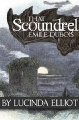 That Scoundrel Emile Dubois