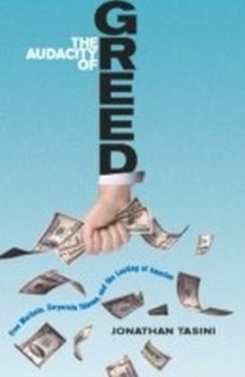 Audacity of Greed