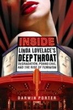 Inside Linda Lovelace's Deep Throat