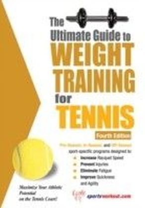 Ultimate Guide to Weight Training for Tennis