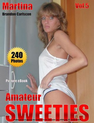 Amateur Sweeties Martina Vol.5