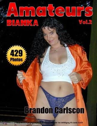 Amateurs Bianka Part One Vol.2