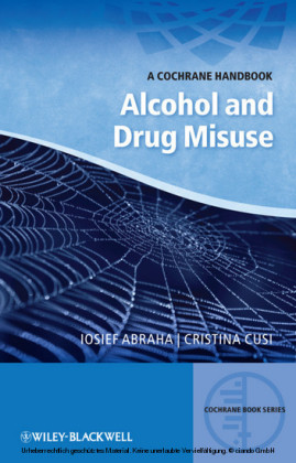 A Cochrane Handbook of Alcohol and Drug Misuse