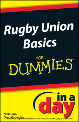 Rugby Union Basics In A Day For Dummies,
