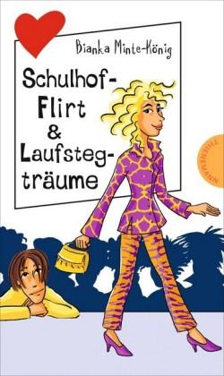 Freche Mädchen - freche Bücher!: Schulhof-Flirt & Laufstegträume