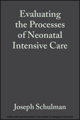 Evaluating the Processes of Neonatal Intensive Care