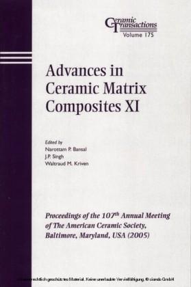 Advances in Ceramic Matrix Composites XI
