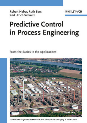 Predictive Control in Process Engineering