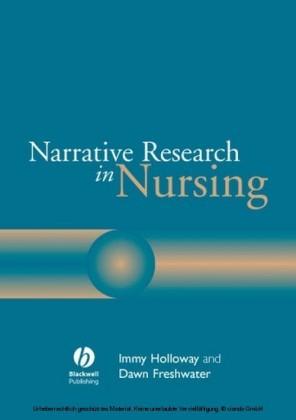 Narrative Research in Nursing,
