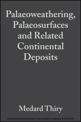Palaeoweathering, Palaeosurfaces and Related Continental Deposits