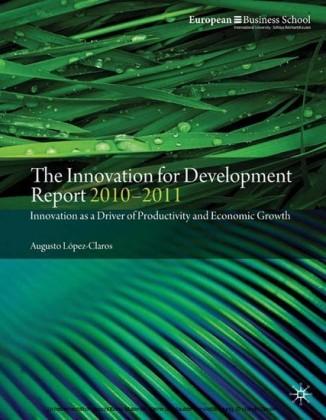 The Innovation for Development Report 2010-2011