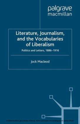Literature, Journalism, and the Vocabularies of Liberalism