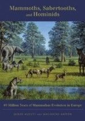 Mammoths, Sabertooths, and Hominids