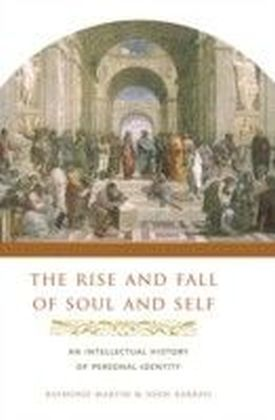 Rise and Fall of Soul and Self