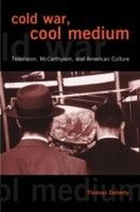 Cold War, Cool Medium