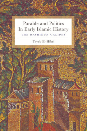 Parable and Politics in Early Islamic History