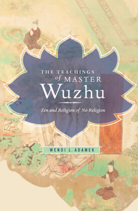 The Teachings of Master Wuzhu