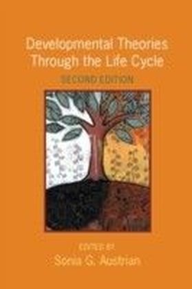 Developmental Theories Through the Life Cycle