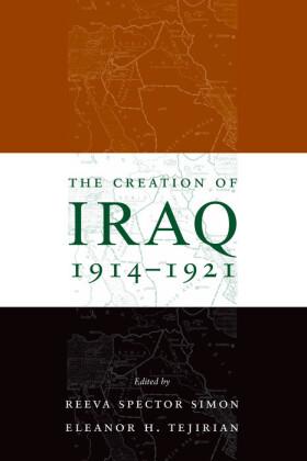 The Creation of Iraq, 1914-1921