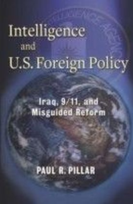 Intelligence and U. S. Foreign Policy