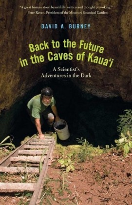 Back to the Future in the Caves of Kauai