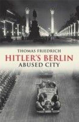 Hitler's Berlin