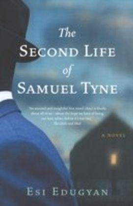 Second Life of Samuel Tyne