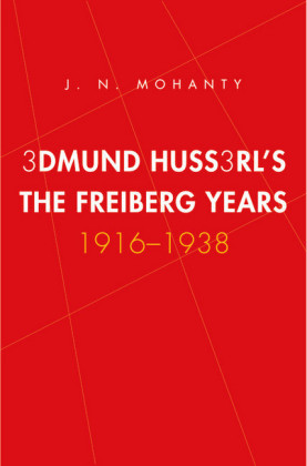 Edmund Husserl's Freiburg Years