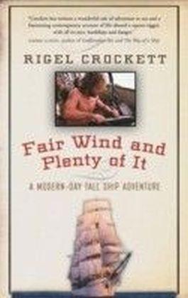 Fair Wind and Plenty of It