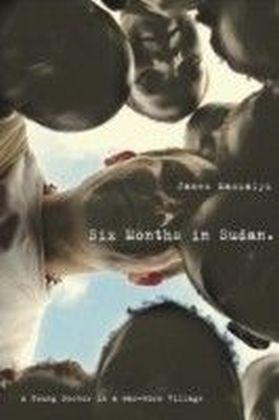 Six Months in Sudan
