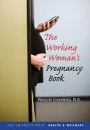 Working Woman's Pregnancy Book