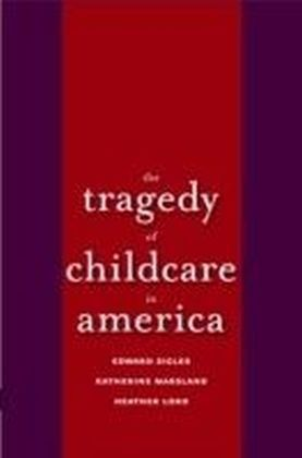 Tragedy of Child Care in America