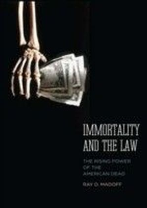 Immortality and the Law