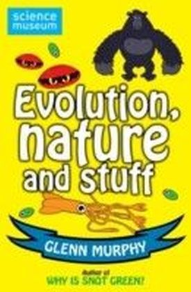 Science: Sorted! Evolution, Nature and Stuff