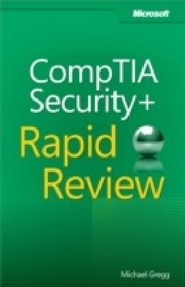 CompTIA(R) Security+(TM) Rapid Review (Exam SY0-301)