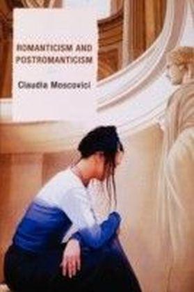 Romanticism and Postromanticism